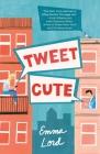 Tweet Cute: A Novel Cover Image