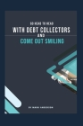 Go Head To Head With Debt Collectors and Come Out Smiling Cover Image