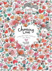 Choosing Love: Replenishing Our Hearts Cover Image