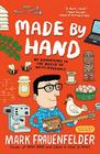 Made by Hand: My Adventures in the World of Do-It-Yourself Cover Image
