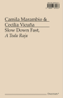 Slow Down Fast, a Toda Raja Cover Image