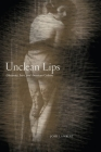 Unclean Lips: Obscenity, Jews, and American Culture (Goldstein-Goren Series in American Jewish History) Cover Image