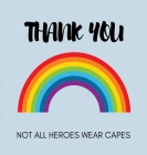 Appreciation, Thank You Book for Keyworkers, Medical staff or Teachers Cover Image
