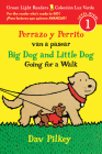 Perrazo y Perrito van a pasear/Big Dog and Little Dog Going for a Walk (Reader) (Green Light Readers Level 1) Cover Image