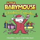 Little Babymouse and the Christmas Cupcakes Cover Image