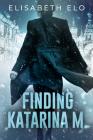Finding Katarina M. Cover Image