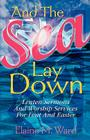 And the Sea Lay Down Cover Image