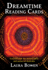 Dreamtime Reading Cards: Connect with the Ancient Spirit and Nature of Australia (Reading Card Series) Cover Image