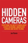 Hidden Cameras: Everything You Need to Know about Covert Recording, Undercover Cameras and Secret Filming Cover Image