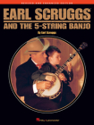 Earl Scruggs and the 5-String Banjo: Revised and Enhanced Edition Cover Image