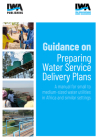 Guidance on Preparing Water Service Delivery Plans: A Manual for Small to Medium-Sized Water Utilities in Africa and Similar Settings Cover Image