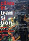 Cities in Transition: Power, Environment, Society Cover Image