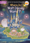 Where Is Walt Disney World? (Where Is?) Cover Image