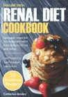 Easy & Tasty Renal Diet Cookbook: Appropriate Recipes that help manage and control kidney disease (CKD) and avoid dialysis Low Phosphorus, Low Potassi Cover Image