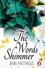 The Words Shimmer Cover Image
