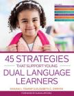 45 Strategies That Support Young Dual Language Learners Cover Image