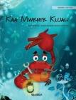 Kaa Mwenye Kujali (Swahili Edition of