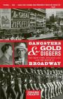 Gangsters and Gold Diggers: Old New York, the Jazz Age, and the Birth of Broadway Cover Image