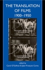 The Translation of Films, 1900-1950 (Proceedings of the British Academy) Cover Image