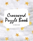 Crossword Puzzle Book for Young Adults and Teens (8x10 Puzzle Book / Activity Book) Cover Image