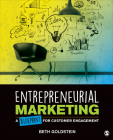 Entrepreneurial Marketing: A Blueprint for Customer Engagement Cover Image