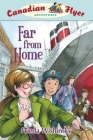 Canadian Flyer Adventures #11: Far from Home Cover Image