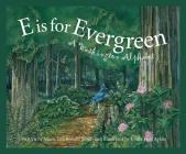 E Is for Evergreen: A Washington State Alphabet (Discover America State by State) Cover Image