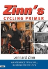 Zinn's Cycling Primer: Maintenance Tips and Skill Building for Cyclists Cover Image