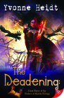 The Deadening: Book Three in the Sisters of Spirits Trilogy Cover Image