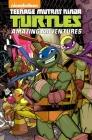 Teenage Mutant Ninja Turtles: Amazing Adventures Volume 4 (TMNT Amazing Adventures #4) Cover Image