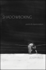 Shadowboxing: poems & impersonations Cover Image