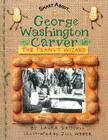 George Washington Carver: The Peanut Wizard (Smart About History) Cover Image