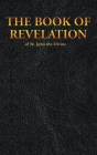 THE BOOK OF REVELATION of St. John the Divine (New Testament #27) Cover Image