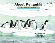 About Penguins: A Guide for Children (About (Peachtree)) Cover Image