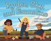 Ryder, Sky, and Emmaline Cover Image