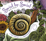 Swirl by Swirl (board book): Spirals in Nature Cover Image