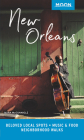 Moon New Orleans: Beloved Local Spots, Music & Food, Neighborhood Walks (Travel Guide) Cover Image
