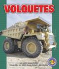 Volquetes (Dump Trucks) (Libros Para Avanzar -- Potencia En Movimiento (Pull Ahead Bo) Cover Image