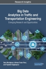 Big Data Analytics in Traffic and Transportation Engineering: Emerging Research and Opportunities Cover Image