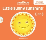 Little Sunny Sunshine / Sol Solecito: Bilingual Nursery Rhymes Cover Image