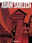 Adam Sarlech: A Trilogy: Oversized Deluxe Cover Image