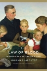 The Law of Blood: Thinking and Acting as a Nazi Cover Image