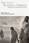 The Hidden Structure of Violence: Who Benefits from Global Violence and War Cover Image