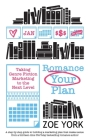 Romance Your Plan: Taking Genre Fiction Marketing to the Next Level Cover Image