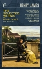 The Selected Works of Henry James, Vol. 10 (of 18): The Letters of Henry James (volume II); Notes of a Son and Brother; English Hours; The Pension Bea Cover Image