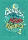 Cuentos de Buenas Noches Para Niñas Rebeldes 2 Cover Image