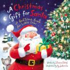 A Christmas Gift for Santa: A Bedtime Book for Little Ones Cover Image