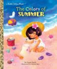 The Colors of Summer (Little Golden Book) Cover Image