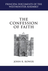 The Confession of Faith: A Critical Text and Introduction (Principal Documents of the Westminster Assembly) Cover Image