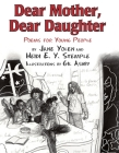 Dear Mother, Dear Daughter: Poems for Young People Cover Image
